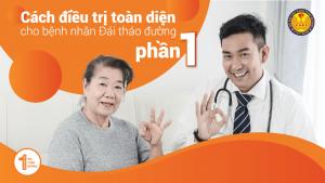 Cách điều trị toàn diện cho bệnh Đái Tháo Đường (Tiểu đường) – Phần 1
