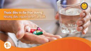 Thuốc Điều Trị Đái Tháo Đường (Tiểu Đường): Những Điều Người Bệnh Cần Biết