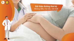 Đái tháo đường thai kỳ: Những điều mẹ bầu cần biết