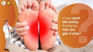 Vì sao người tiểu đường thường mất cảm giác ở chân?