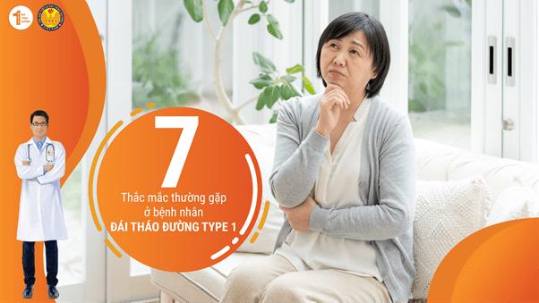 7 thắc mắc thường gặp ở bệnh nhân Đái tháo đường Type 1