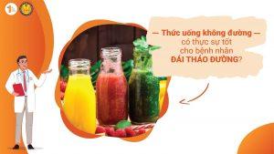 Thức uống không đường có thực sự tốt cho bệnh nhân Đái tháo đường?
