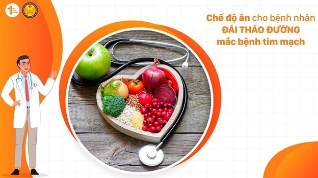Chế độ ăn cho bệnh nhân Đái tháo đường mắc bệnh tim mạch