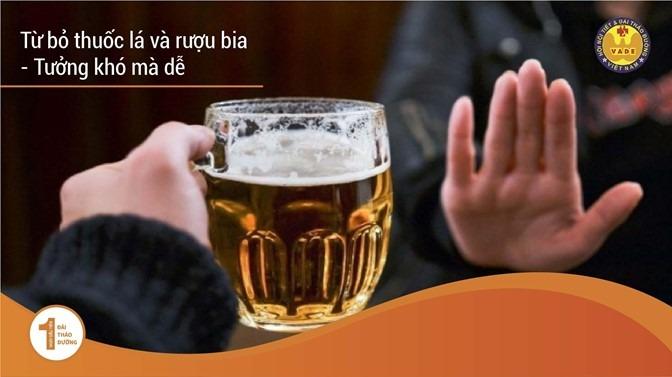 Làm Thế Nào Để Từ Bỏ Khi Bạn Đã Hút Thuốc Lá, Uống Rượu Bia Nhiều Năm? 4