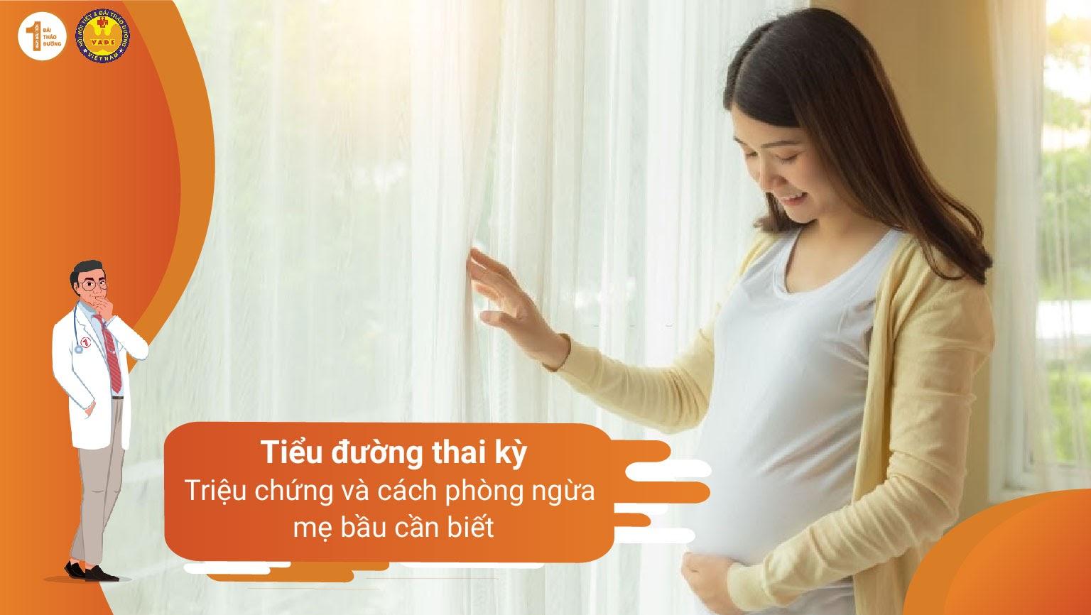 Tiểu đường thai kỳ: Triệu chứng và cách phòng ngừa các mẹ bầu cần biết