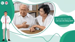 Sơ cứu nhồi máu cơ tim: Làm sao cho đúng cách?