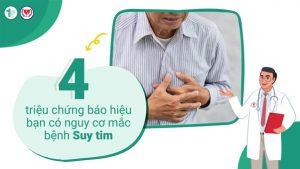 4 triệu chứng báo hiệu bạn có nguy cơ Suy tim