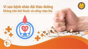 Tác hại của việc hút thuốc lá và uống rượu bia đối với bệnh nhân Đái Tháo Đường (bệnh Tiểu Đường)