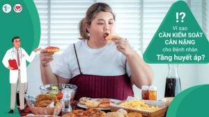 Vì sao cần kiểm soát cân nặng cho bệnh nhân Tăng huyết áp?