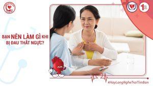 Bạn Nên Làm Gì Khi Bị Đau Thắt Ngực?