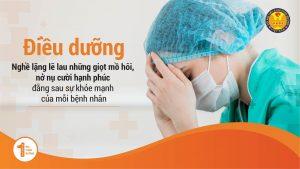 Điều dưỡng – Nghề lặng lẽ lau những giọt mồ hôi, nở nụ cười hạnh phúc đằng sau sự khỏe mạnh của mỗi bệnh nhân