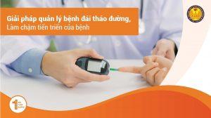 Giải Pháp Quản Lý Bệnh Đái Tháo Đường (Bệnh Tiểu Đường), Làm Chậm Tiến Triển Của Bệnh