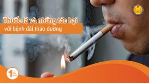 Tác hại của thuốc lá trên bệnh nhân Đái Tháo Đường