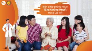 Biện pháp phòng ngừa tăng đường huyết trong dịp Tết