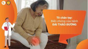 Tê chân tay: Biến chứng của bệnh Đái tháo đường
