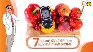 7 loại trái cây dễ kiếm cho người Đái tháo đường