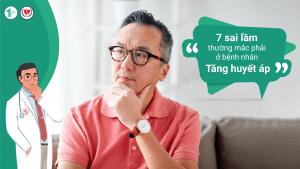 7 Sai Lầm Thường Mắc Phải Ở Bệnh Nhân Tăng Huyết Áp