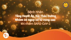 Bệnh nhân Tăng Huyết Áp (Cao Huyết Áp), Đái Tháo Đường (Tiểu đường) – Nhóm có nguy cơ tử vong cao khi nhiễm SARS-CoV-2
