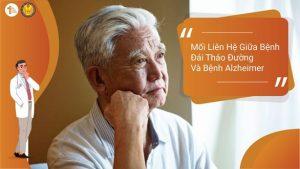Mối liên hệ giữa bệnh Đái tháo đường và bệnh Alzheimer