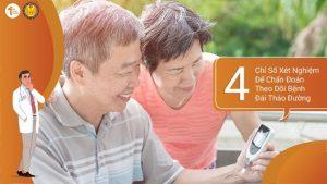 4 Chỉ Số Xét Nghiệm Để Chẩn Đoán Theo Dõi Bệnh Đái Tháo Đường
