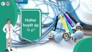 Holter huyết áp là gì?