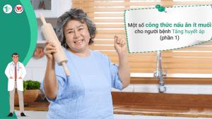 Một số công thức nấu ăn ít muối cho người bệnh Tăng huyết áp (Phần 1)